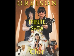 Orbison Cher Tribute Show